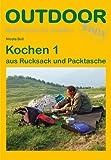 Kochen 1 aus Rucksack und Packtasche (Basiswissen für Draußen)