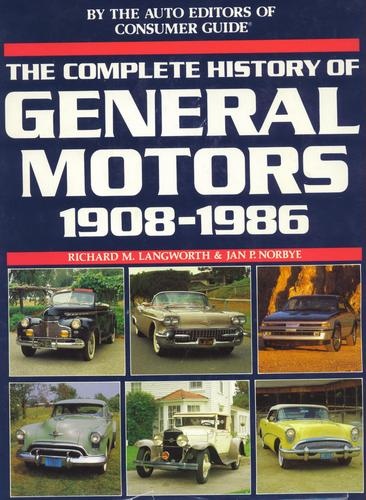 Complete History Of General Motors 1908 1986