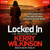 Locked In: Jessica Daniels, Book 1 | [Kerry Wilkinson]