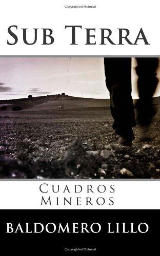 Sub Terra: Cuadros Mineros