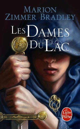 Le Blog De Galleane Le Cycle D 39 Avalon Tome 1 Les Dames Du Lac