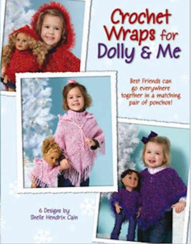 Crochet Wraps for Dolly & Me