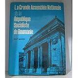 La grande assemblée nationale de la République Socialiste de Roumanie