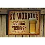 No Working Tin Sign , 16x13