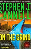 On the Grind: A Shane Scully Novel (0312366280) by Cannell, Stephen J.