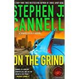 On the Grind: A Shane Scully Novel (Shane Scully Novels) ~ Stephen J. Cannell