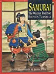 The Samurai: The Warrior Tradition