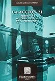 img - for ACCION 21 REDISE#AR AL PODER JUDICIAL DE LA FEDERACION, LA book / textbook / text book