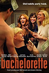 Bachelorette (Watch While it's in Theaters)
