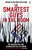 img - for [(The Smartest Guys in the Room: The Amazing Rise and Scandalous Fall of Enron)] [Author: Bethany McLean] published on (December, 2013) book / textbook / text book