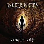 Underrunners | Margaret Mahy