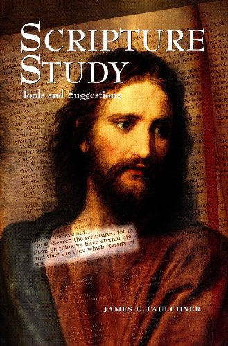 Scripture Study: Tools and Suggestions: James E. Faulconer: 9780934893398: Amazon.com: Books