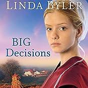 Big Decisions | Linda Byler
