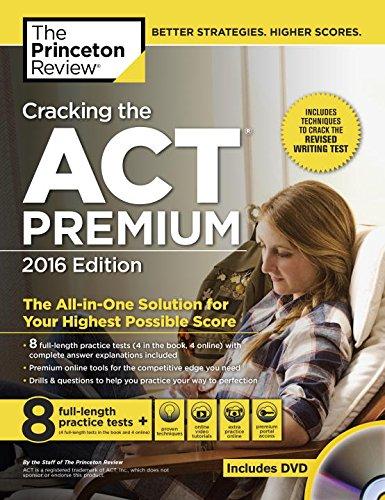 Cracking the ACT Premium Edition with 8 Practice Tests and DVD, (College Test Prep)