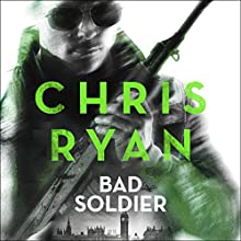 Bad Soldier: Danny Black Thriller 4 Audiobook by Chris Ryan Narrated by Michael Fenner