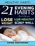 Healthy Habits: 21 Evening Habits Tha...