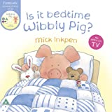 Mick Inkpen Is It Bedtime Wibbly Pig?: BOOK & DVD
