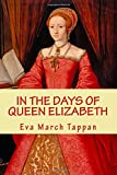 In the Days of QUEEN ELIZABETH, New Edition