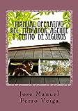 img - for Manual Operativo del mediador, agente y perito de seguros (Spanish Edition) book / textbook / text book