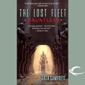 The Lost Fleet: Dauntless UNABRIDGED by Jack Campbell Narrated by Christian Rummel, Jack Campbell