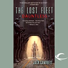 The Lost Fleet: Dauntless (       UNABRIDGED) by Jack Campbell Narrated by Christian Rummel, Jack Campbell
