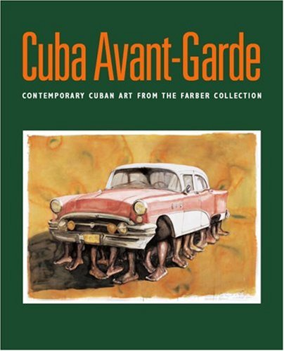 Cuba-Avant-Garde-Contemporary-Cuban-Art-from-the-Farber-Collection-Spanish-and-English-Edition