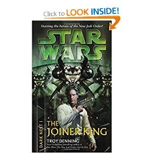 The Joiner King (Star Wars: Dark Nest, Book 1) by Troy Denning