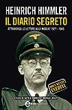 Heinrich Himmler. Il diario segreto (eNewton Saggistica) (Italian Edition)