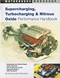 img - for Supercharging, Turbocharging and Nitrous Oxide Performance (Motorbooks Workshop) book / textbook / text book