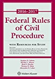 Federal Rules of Civil Procedure: 2016-2017 Statutory Supplement with Resources for Study