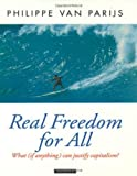 img - for Real Freedom for All: What (If Anything) Can Justify Capitalism? (Oxford Political Theory) by Philippe Van Parijs (1995-07-27) book / textbook / text book