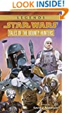 Tales of the Bounty Hunters (Star Wars) (Book 3)