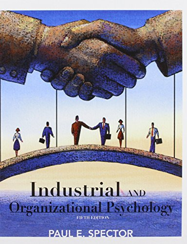 Industrial and Organizational Psychology: Research and...