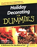 img - for Holiday Decorating For Dummies by Taylor, Kelley (2003) Paperback book / textbook / text book