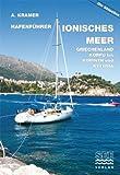 HAFENFÜHRER IONISCHES MEER Griechenland, Korfu bis Korinth und Kythira