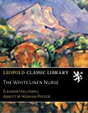 The White Linen Nurse