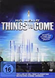 H.G. Wells - Things to come (digital remasterte Special Edition)