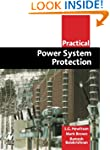 Practical Power System Protection (Pr...