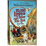 20,000 Leagues Under The Sea (The Young Collector&#39;s Illustrated Classics) / Jules Verneby Jules Verne