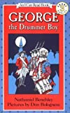 George the Drummer Boy (I Can Read Book 3) (0064441067) by Benchley, Nathaniel