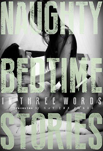 Naughty Bedtime Stories: In Three Words PDF
