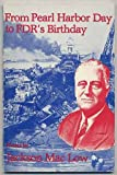 img - for From Pearl Harbor Day to FDR's Birthday (Sun & Moon Classics) book / textbook / text book