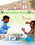 Hysterectomy of the Hood