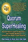 img - for Quorum Superhealing by Paul Jr. Yanick (2009-11-04) book / textbook / text book