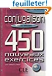 Conjugaison : 450 nouveaux exercices,...