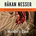 Munster's Case: An Inspector Van Veeteren Mystery Audiobook by Håkan Nesser, Laurie Tompson (Translator) Narrated by Simon Vance