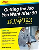img - for Getting the Job You Want After 50 For Dummies book / textbook / text book