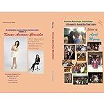 Korean-American Chronicles: As Recounted by Korean High School Leaders (B&W) | April Myung,James Kim,Julius Im