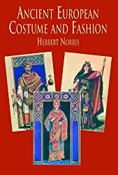Ancient European Costume and Fashion (Dover Fashion and Costumes)