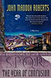 SPQR XIII: The Year of Confusion: A Mystery (0312596111) by Roberts, John Maddox